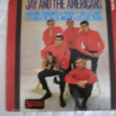 Discos de vinilo: JAY AND THE AMERICANS / 1965 HISPAVOX / 45 RPM. Lote 27614903