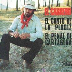 Discos de vinilo: EL CABRERO - EL CANTO DE LA PERDIZ - (GUITARRA: PEDRO BACÁN) - 1979. Lote 26242220