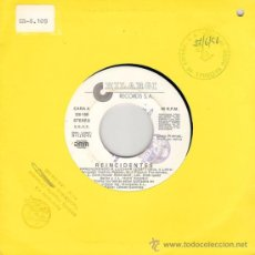 Discos de vinilo: REINCIDENTES - APRENDIENDO A LUCHAR / MONTATE UNA ESTAFA (45 RPM)HILARGI 1991 - PROMO!! EX. Lote 26261978