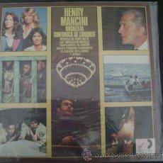 Discos de vinilo: HENRY MANCINI - ORQUESTA SINFONICA DE LONDRES LP. Lote 26272122