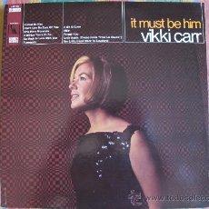 Disques de vinyle: LP - VIKKI CARR - IT MUST BE HIM - ORIGINAL AMERICANO, LIBERTY RECORDS SIN FECHA. Lote 26276909