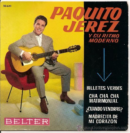 PAQUITO JEREZ- EP BILLETES VERDES +3 (Música - Discos de Vinilo - EPs - Flamenco, Canción española y Cuplé)