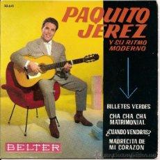 Discos de vinilo: PAQUITO JEREZ- EP BILLETES VERDES +3. Lote 26284482