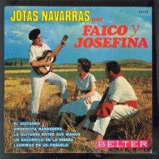Discos de vinilo: FAICO Y JOSEFINA EP JOTAS NAVARRAS M-/M-. Lote 26292950