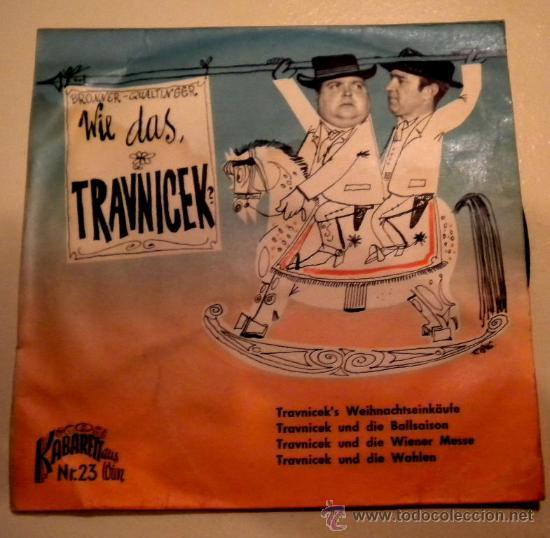 GERHARD BRONNER & HELMUT QUALTINGER - WIE DAS TRAVNICEK - (Música - Discos - Singles Vinilo - Pop - Rock Extranjero de los 50 y 60)