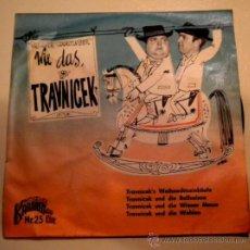Discos de vinilo: GERHARD BRONNER & HELMUT QUALTINGER - WIE DAS TRAVNICEK -. Lote 26306141