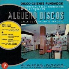 Discos de vinilo: ALGUERÓ DISCOS - DISCO CONMEMORATIVO DE LA INAUGURACIÓN DE LA 2ª TIENDA DE MADRID - 1964. Lote 26326520