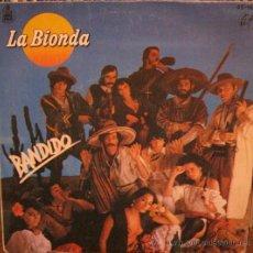 Discos de vinilo: LA BIONDA - BANDIDO. Lote 26347153