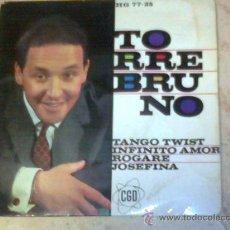 Discos de vinilo: EP-TORREBRUNO- TANGO TWIST / INFINITO AMOR / ROGARE / JOSEFINA /. Lote 26352117