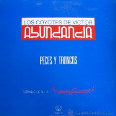Discos de vinilo: LOS COYOTES DE VÍCTOR - ABUNDANCIA. - TRES CIPRESES - 1990. Lote 26392671