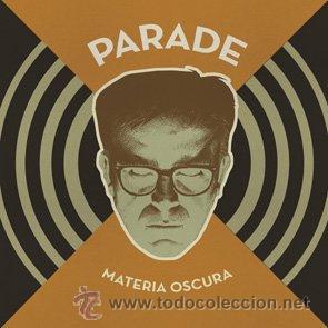 LP PARADE MATERIA OSCURA VINILO (Música - Discos - LP Vinilo - Grupos Españoles de los 90 a la actualidad)