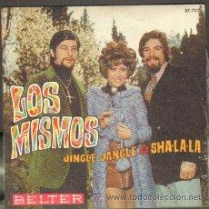 Discos de vinilo: LOS MISMOS - JINGLE JANGLE / SHA-LA-LA (RF-4266). Lote 26370294