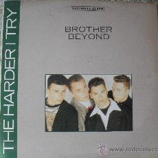 Discos de vinilo: BROTHER BEYOND, THE HARDERI TRY, MAXI SINGLE 45 RPM, EMI 1.988. Lote 26392509
