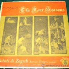 Discos de vinilo: THE FOUR SEASONS - VIVALDI LE QUATRO STAGGIONI - I SOLISTI DI ZAGREB - MADE IN USA VRSI. Lote 26376660