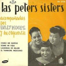 Discos de vinilo: LAS PETERS SISTERS EP SELLO HISPAVOX AÑO 1958. Lote 26405949