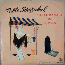 Discos de vinilo: DISCOS (ZARZUELA) LA DEL MANOJO DE ROSAS. Lote 26426262