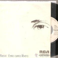 Discos de vinilo: SINGLE LUCIO BATTISTI - IL MIO CANTO LIBERO PROMO LABEL BLANCO. Lote 26455998