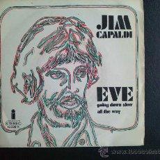 Discos de vinilo: JIM CAPALDI - TRAFFIC - EVE - SINGLE ESPAÑOL. Lote 26487182