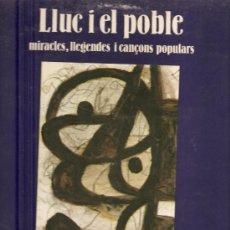 Discos de vinilo: LP LLUC I EL POBLE: ELS VALLDEMOSSA, UC, MARIA DEL MAR BONET, TONI MORLA, MADO BUADES, ETC . Lote 26481339