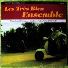 Discos de vinilo: LES TRÈS BIEN ENSEMBLE-CHANSON D´AMOUR EP (ELEFANT,2000).DESPLEGABLE.PTO FRESONES REBELDES-RARO. Lote 26519981