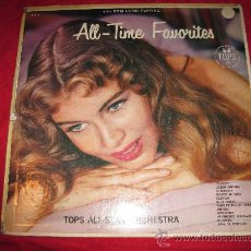 Discos de vinilo: LP-VARIOS ARTISTAS-ALL TIME FAVORITES-TOPS 1514-ORIG. USA-195??-. Lote 26552730