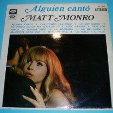 Discos de vinilo: MATT MONRO. ALGUIEN CANTÓ. CANTADO EN ESPAÑOL. Lote 26571499