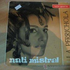 Discos de vinilo: NATI MISTRAL EP SINGLE.LA PERRICHOLA. Lote 26573704