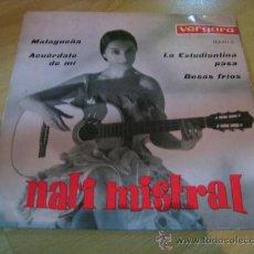 Discos de vinilo: NATI MISTRAL EP SINGLE.MALAGUEÑA. Lote 26574029