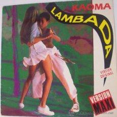 Discos de vinilo: MAXI SINGLE DE KAOMA LAMBADA EDIC. ESPAÑOLA. Lote 26588285