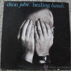 Discos de vinilo: ELTHON JOHN, HEALING HANDS, MAXI SINGLE 45RPM, PHONOGRAM 1.989. Lote 26702835