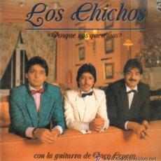 Discos de vinil: LOS CHICHOS LP POR QUE NOS QUEREMOS. Lote 26606889