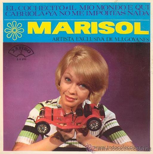 MARISOL - EL COCHECITO / CABRIOLA... 1965 (Música - Discos de Vinilo - EPs - Solistas Españoles de los 50 y 60)