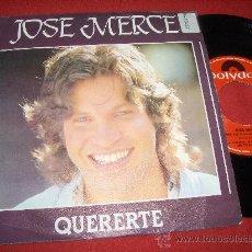 """Discos de vinilo: JOSE MERCE QUERERTE/ME HE ACOSTUMBRADO A TI 7"""" SINGLE 1983 POLYDOR . Lote 26666663"""