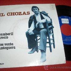"""Discos de vinilo: EL CHOZAS EL TAMBORIL DEL ROCIO/ADIOS VENTA DE ANTEQUERA 7"""" SINGLE 1981 BELTER. Lote 26666737"""