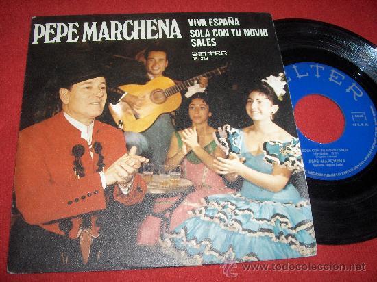 """PEPA MARCHENA VIVA ESPAÑA/SOLA CON TU NOVIO SALES 7"""" SINGLE 1974 BELTER (Música - Discos - Singles Vinilo - Flamenco, Canción española y Cuplé)"""