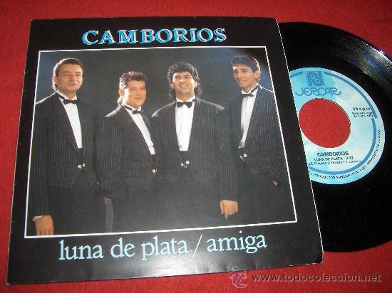 """CAMBORIOS LUNA DE PLATA/AMIGA 7"""" SINGLE 1988 JERCAR (Música - Discos - Singles Vinilo - Flamenco, Canción española y Cuplé)"""
