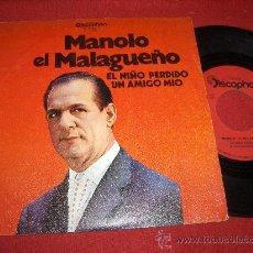 """Discos de vinilo: MANOLO EL MALAGUEÑO EL NIÑO PERDIDO/UN AMIGO MIO 7"""" SINGLE 1971 DISCOPHON . Lote 26667012"""