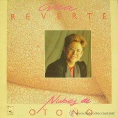 Discos de vinilo: ANA REVERTE-NUBES DE OTOÑO LP 1987 SPAIN. Lote 26678463
