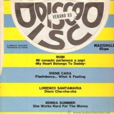Discos de vinilo: RUBI / IRENE CARA / LORENZO SANTAMARIA / DONNA SUMMER - DISCO VERANO 83 - MAXISINGLE 1983 - PROMO. Lote 26680990