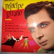 Discos de vinilo: PRINCIPE GITANO / 1960 DOSCOPHON / 45 RPM . Lote 26681183