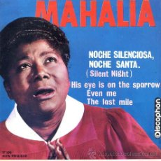 Discos de vinilo: MAHALIA JACKSON / SILENT NIGHT / EVEN ME / THE LST MILE + 1 (EP 63). Lote 26705862