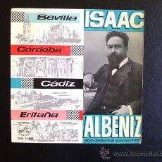 Discos de vinilo: ISAAC ALBENIZ - SEVILLA, CÓRDOBA... - EP ESPAÑOL. Lote 26710684