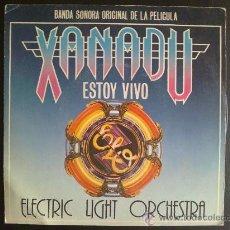 Discos de vinilo: ELECTRIC LIGHT ORCHESTRA - XANADU - SINGLE ESPAÑOL. Lote 26718480