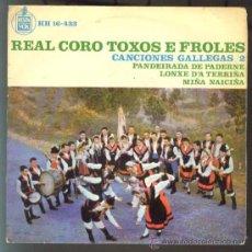 Discos de vinilo: REAL CORO TOXOS E FROLES EP. Lote 26721025
