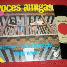Discos de vinilo: VOCES AMIGAS QUIERO VERTE FELIZ/ THE WAR 7 SINGLE 1970 NOVOLA PROMO PROMOCIONAL EXCELENTE ESTADO. Lote 47331184