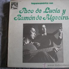 Discos de vinilo: UXV HISPANOAMERICA CON PACO DE LUCIA Y RAMON DE ALGECIRAS LP VINILO1977 PHILIPS GRANADA PALOMA. Lote 26730949