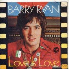 Discos de vinilo: BARRY RYAN / LOVE IS LOVE / LOVE, I ALMOST FOUND YOU (SINGLE 68). Lote 26747449