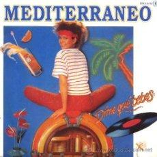 Discos de vinilo: MEDITERRANEO ··· DIME QUE BEBES? / ELEGANTE PROFESIÓN · (SINGLE 45 RPM)). Lote 26759226