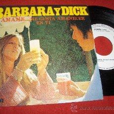 """Discos de vinilo: BARBARA Y DICK AMAME...ME GUSTA AMANECER EN TI / MALAIKA 7"""" SINGLE 1978 RCA VICTOR PROMO EXCELENTE. Lote 26803404"""