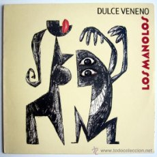 Discos de vinilo: LOS MANOLOS – DULCE VENENO – LP SPAIN 1992 – RCA 74321 10559 1(5C). Lote 26782223